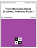 Three Browning Songs (Trumpet, Horn and Piano)
