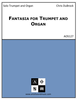 Fantasia for Trumpet and Organ
