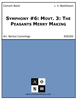 Symphony #6: Movt. 3: The Peasants Merry Making
