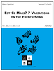 Est-Ce Mars? 7 Variations on the French Song