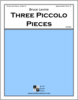 Three Piccolo Pieces