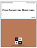 Four Orchestral Miniatures