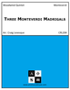 Three Monteverdi Madrigals