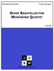 Seven Bagatelles for Woodwind Quintet