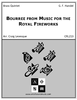 Bourree from Music for the Royal Fireworks