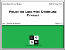 Praise the Lord with Drums and Cymbals