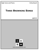 Three Browning Songs (High Voice)