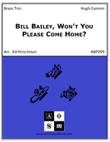Bill Bailey, Won't You Please Come Home?