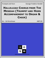 Hallelujah Chorus from The Messiah (Trumpet and Horn Accompaniment to Organ & Choir)