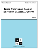 Three Treats for Sandro - Suite for Classical Guitar