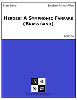 Heroes: A Symphonic Fanfare (Brass band)