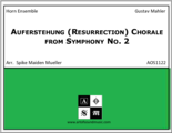 Auferstehung (Resurrection) Chorale from Symphony No. 2