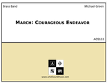 March: Courageous Endeavor