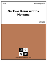 On That Resurrection Morning