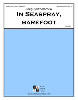 In Seaspray, Barefoot