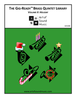 Gig-Ready Brass Quintet - Vol II: Holiday #1