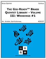Gig-Ready Brass Quintet - Vol III: Weddings #1