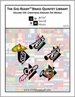 Gig-Ready Brass Quintet - Volume VIII: Christmas Around The World