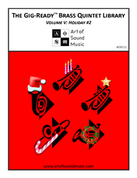 The Gig-Ready™ Brass Quintet Library - Volume V: Holiday #2