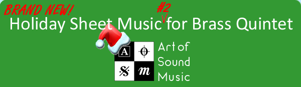 New Holiday Sheet Music for Brass Quintet