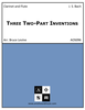 Three Two-Part Inventions