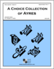 A Choice Collection of Ayres
