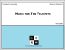 Music for Ten Trumpets