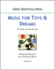 Music for Toys and Dreams
