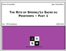 The Rite of Spring/Le Sacre du Printemps – Part 1