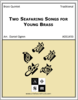 Two Seafaring Songs for Young Brass