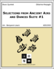 Selections from Ancient Airs and Dances Suite #1