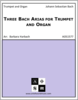 Three Bach Arias for Trumpet and Organ