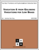 Variation 6 from Goldberg Variations for Low Brass