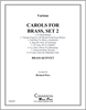 Carols for Brass, Set 2