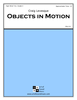 Objects in Motion