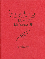 Lyrical Etudes for Trumpet Volume II