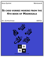 Si chio vorrei morire from the 4th book of Madrigals
