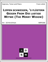 Lippen schweigen from Die lustige Witwe / I Love You So from The Merry Widow