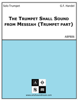 The Trumpet Shall Sound from Messiah (Trumpet part)