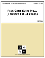 Peer Gynt Suite No.1 (Trumpet I & II parts)