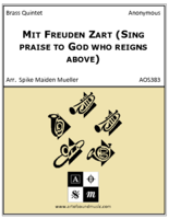 Mit Freuden Zart (Sing praise to God who reigns above)