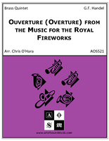 Ouverture (Overture) from the Music for the Royal Fireworks
